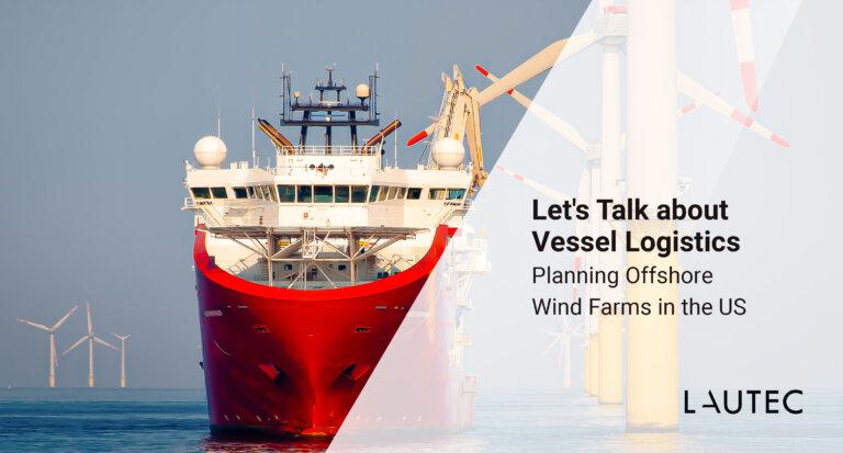 Vessel Logistics Offshore Wind