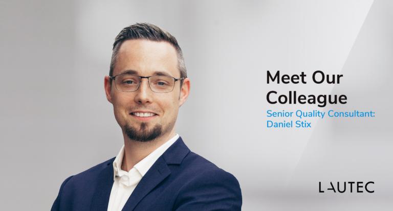 Daniel Stix joins LAUTEC as Senior Quality Manager